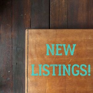 New listings below!!